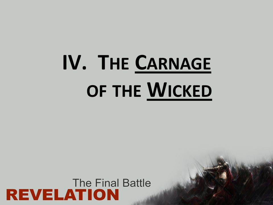 The Carnage of the Wicked