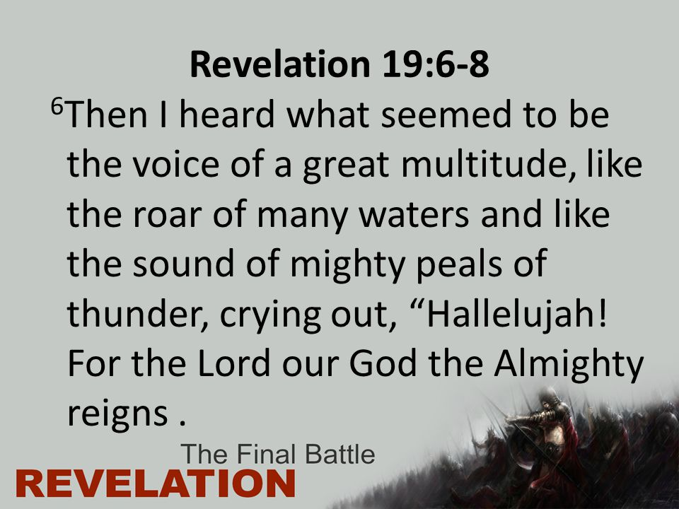 Revelation 19:6-8