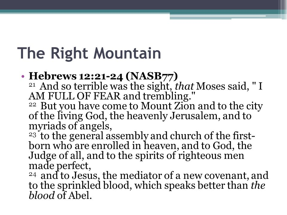 The Right Mountain
