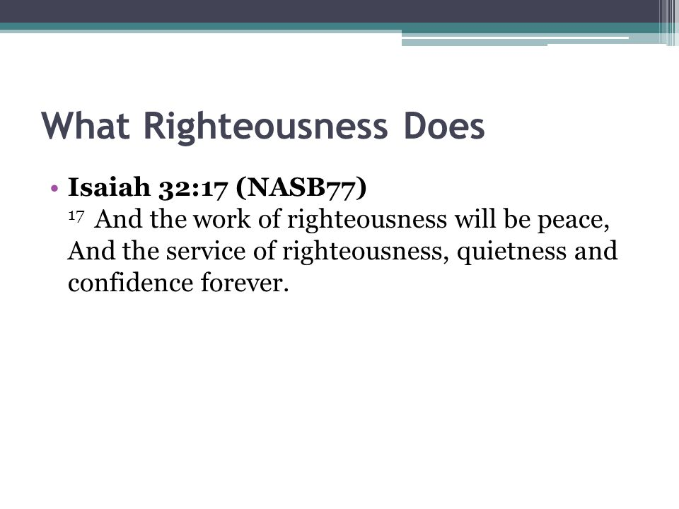 What Righteousness Does