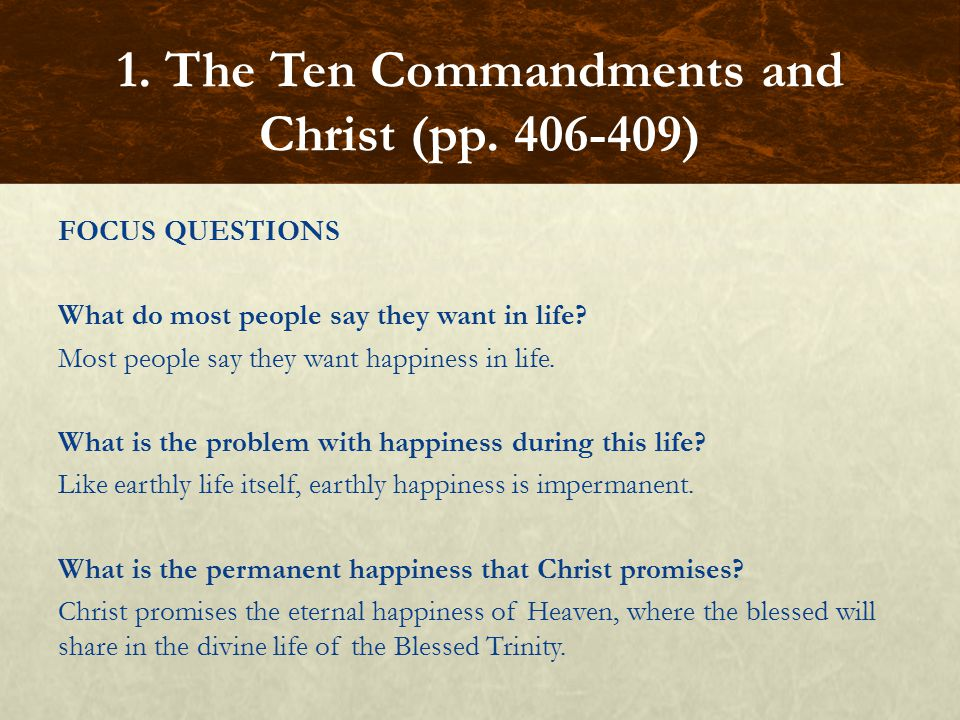 1. The Ten Commandments and Christ (pp. 406-409)