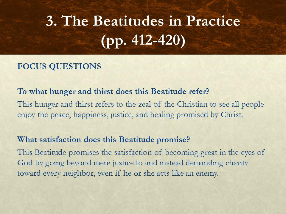 3. The Beatitudes in Practice (pp. 412-420)