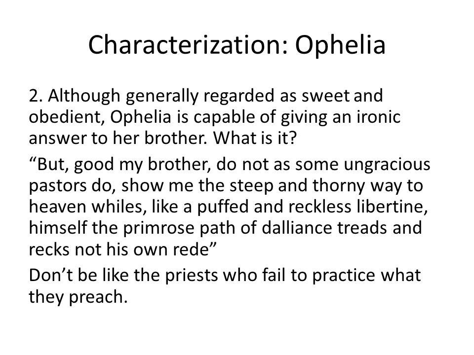 Characterization: Ophelia