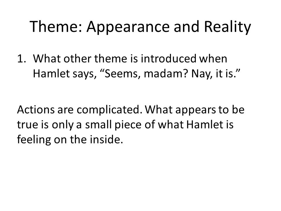 Theme: Appearance and Reality