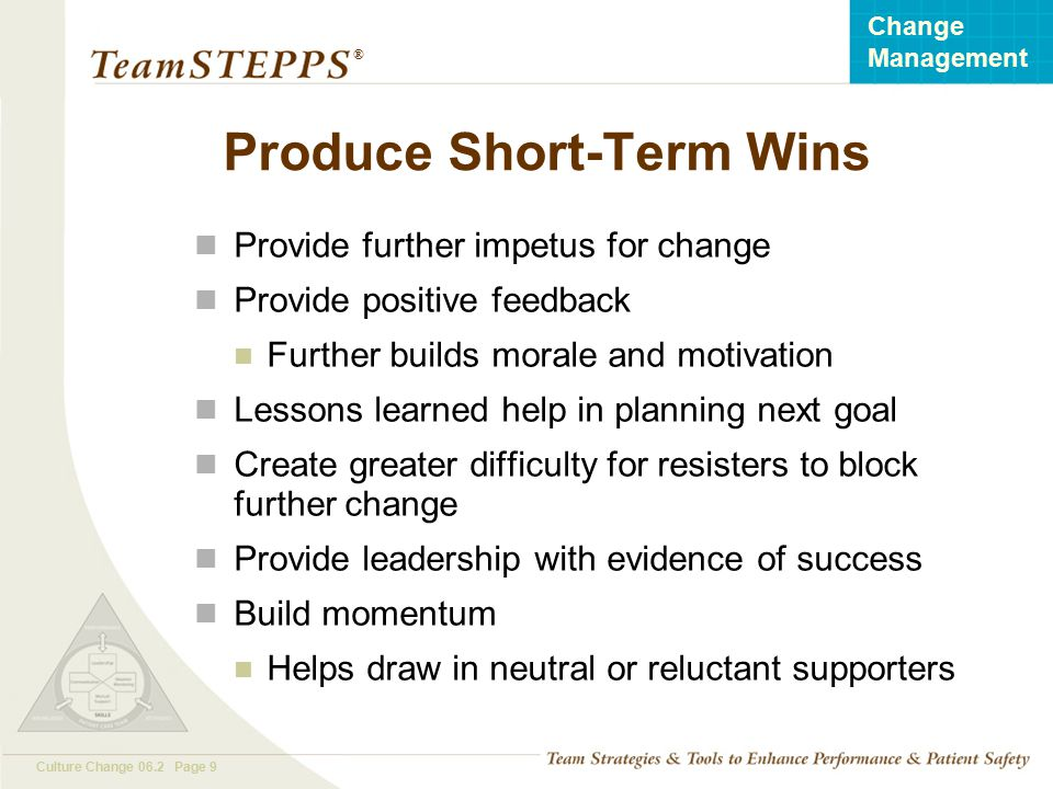 Short Term Wins : Change management how to achieve a culture of safety