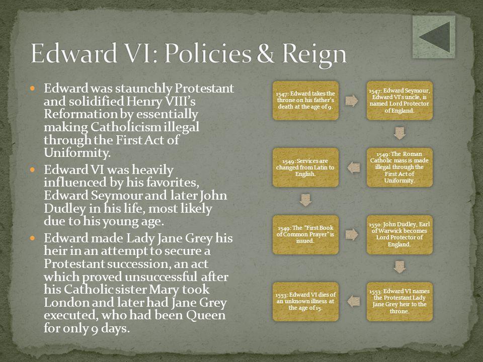 Edward VI: Policies & Reign