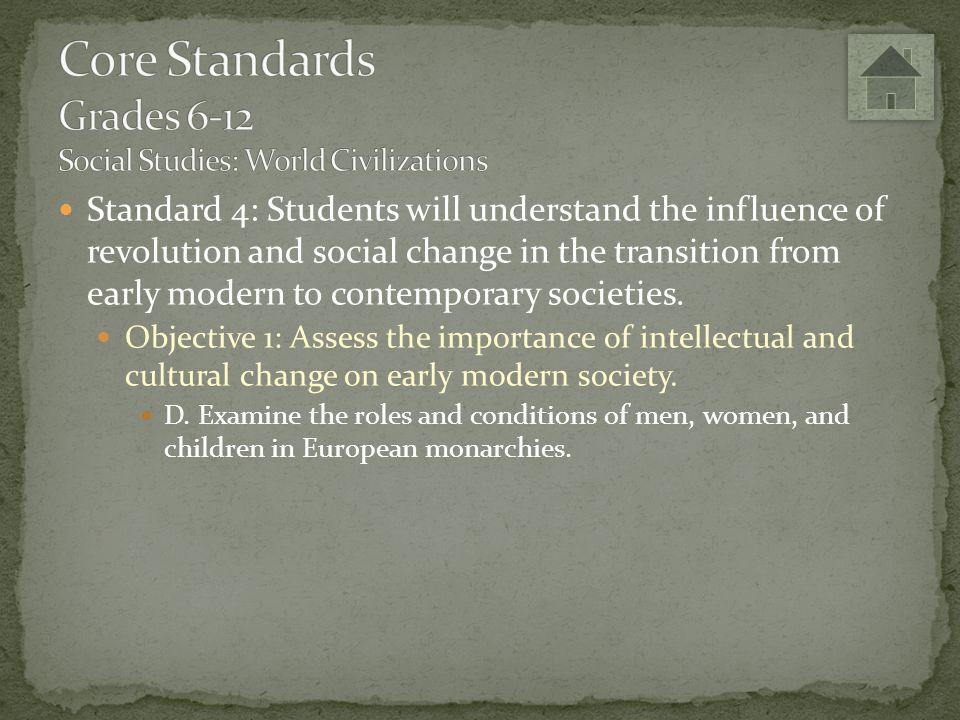 Core Standards Grades 6-12 Social Studies: World Civilizations