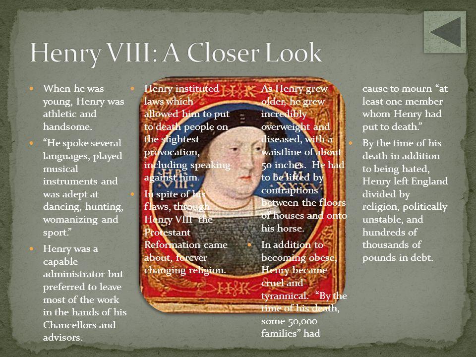 Henry VIII: A Closer Look
