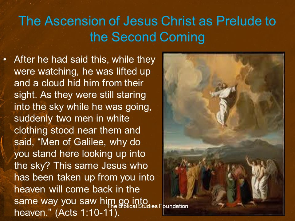 The Ascension of Jesus Christ as Prelude to the Second Coming