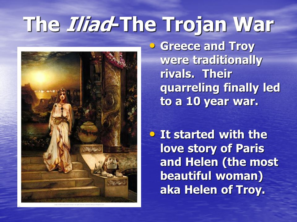 an analysis of love and war in the iliad Related documents: comparison of troy and the iliad essay essay on iliad cover the iliad cover description in the legendary epic the iliad by the poet homer it is a story which begins in the 9th year of the trojan war filled with despair, demise and hopelessness.