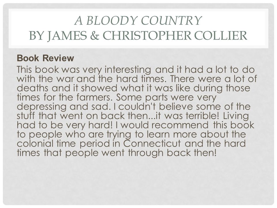 A Bloody Country by James & Christopher Collier