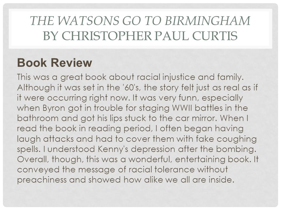 The Watsons Go to Birmingham by Christopher Paul Curtis