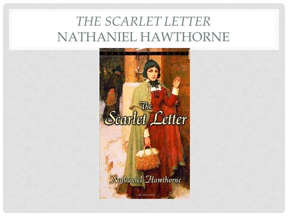 The Scarlet Letter Nathaniel Hawthorne