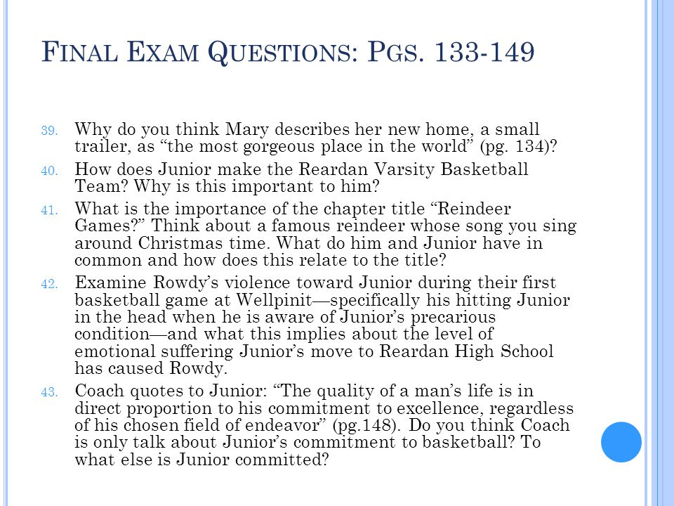 Final Exam Questions: Pgs. 133-149