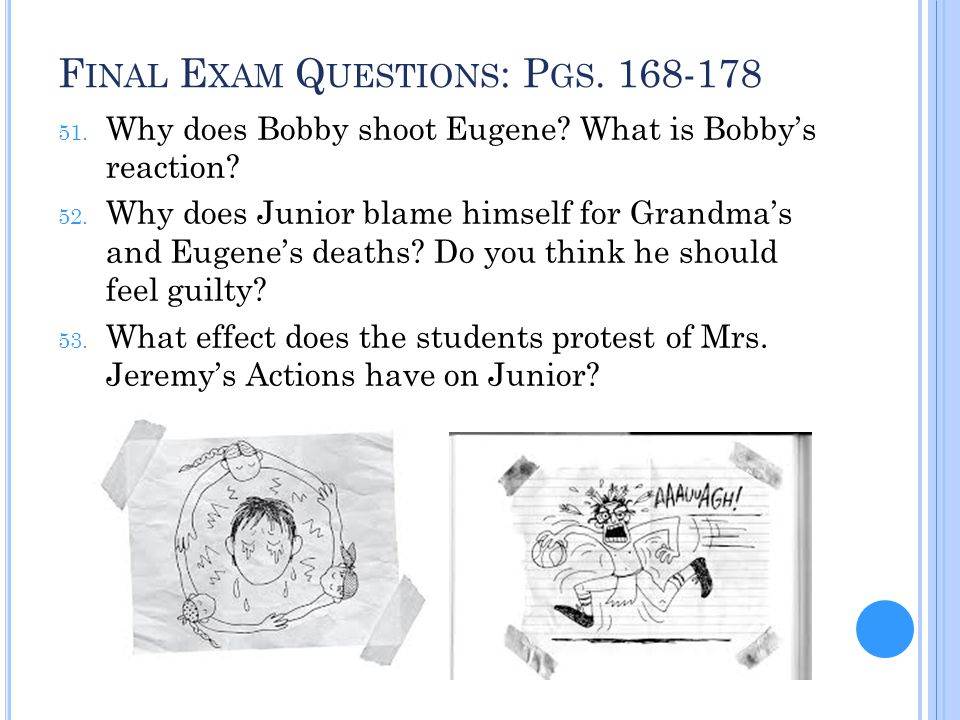 Final Exam Questions: Pgs. 168-178