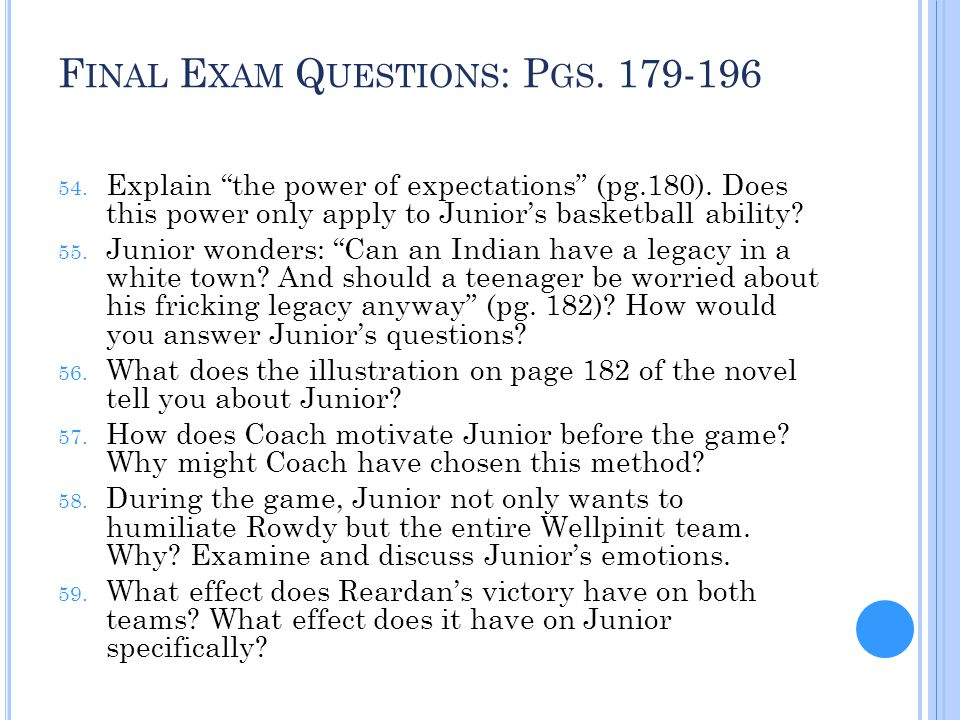 Final Exam Questions: Pgs. 179-196
