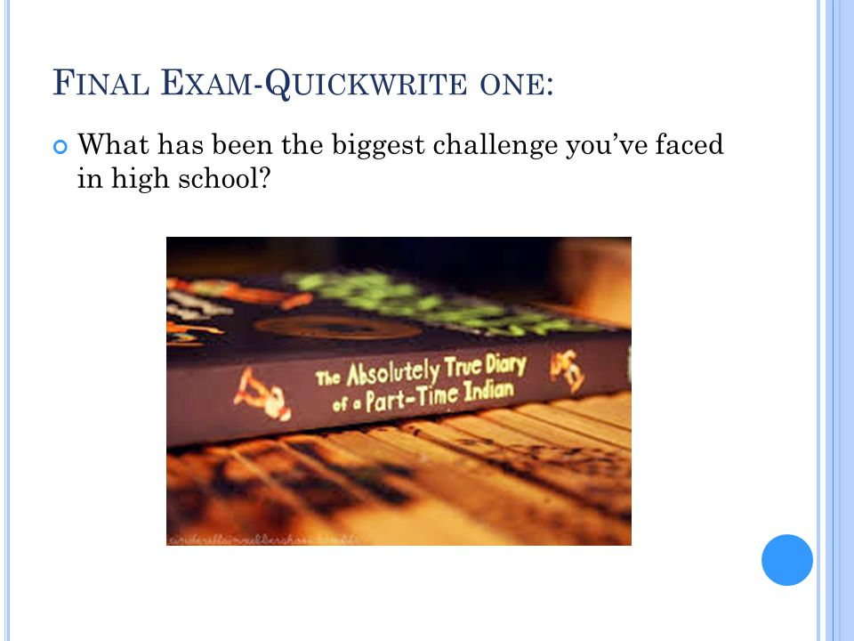 Final Exam-Quickwrite one: