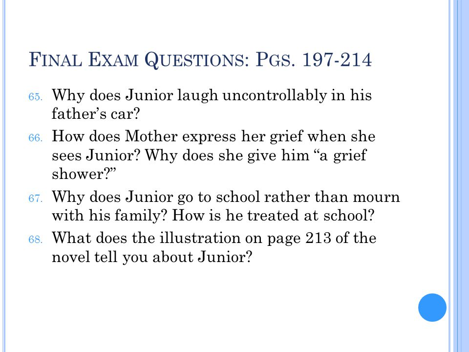 Final Exam Questions: Pgs. 197-214