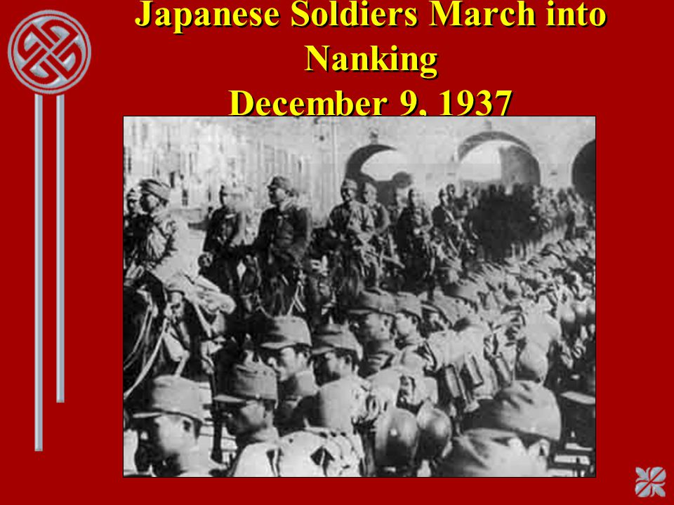 Japanese Soldiers March into Nanking December 9, 1937