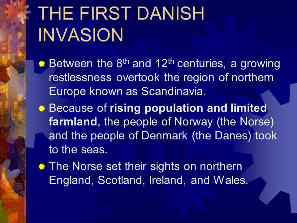 THE FIRST DANISH INVASION