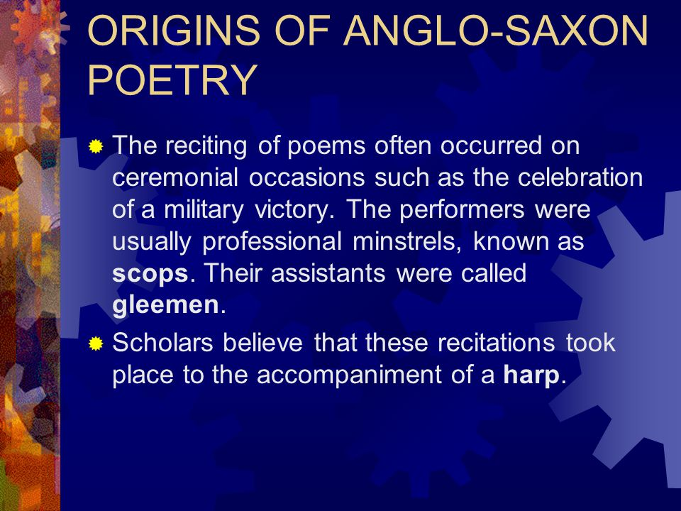ORIGINS OF ANGLO-SAXON POETRY