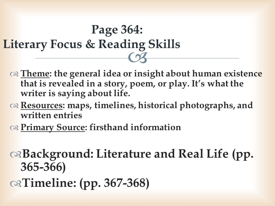 Page 364: Literary Focus & Reading Skills