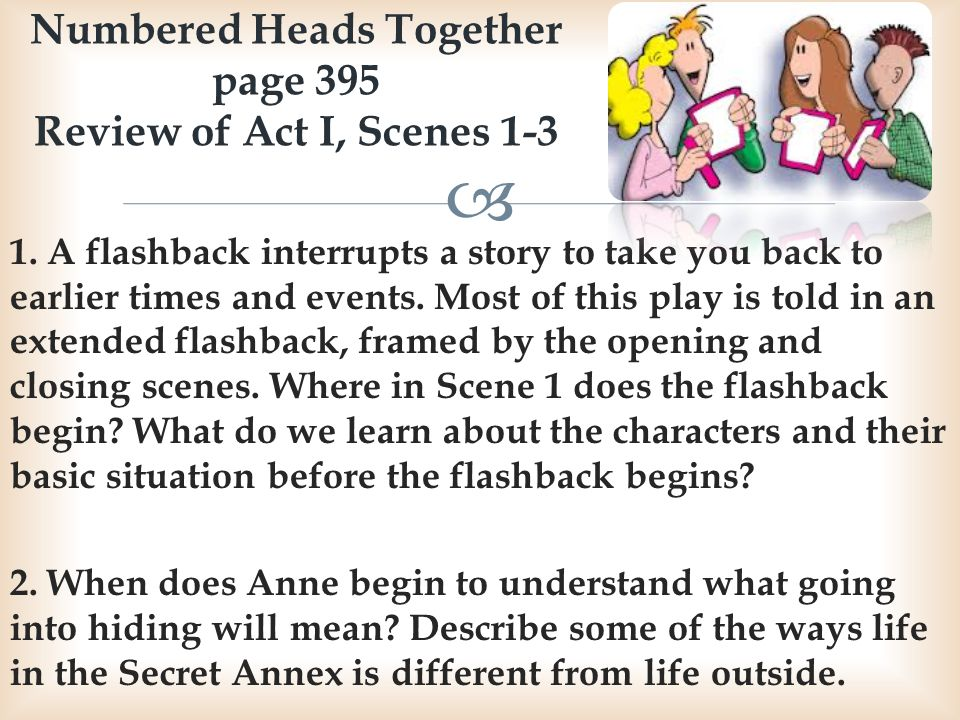 Numbered Heads Together page 395 Review of Act I, Scenes 1-3