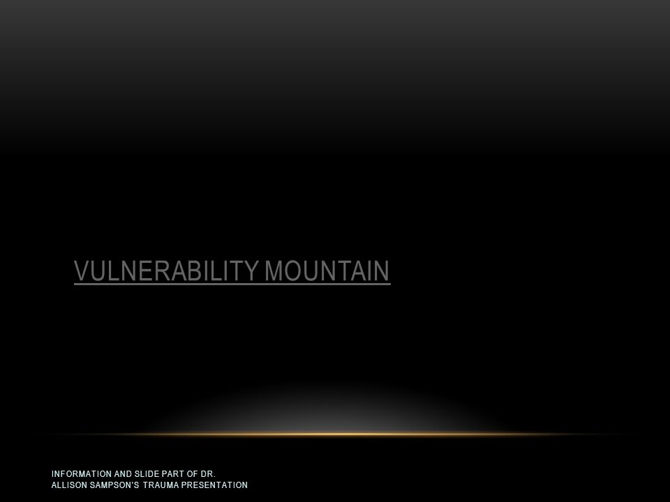 Vulnerability Mountain