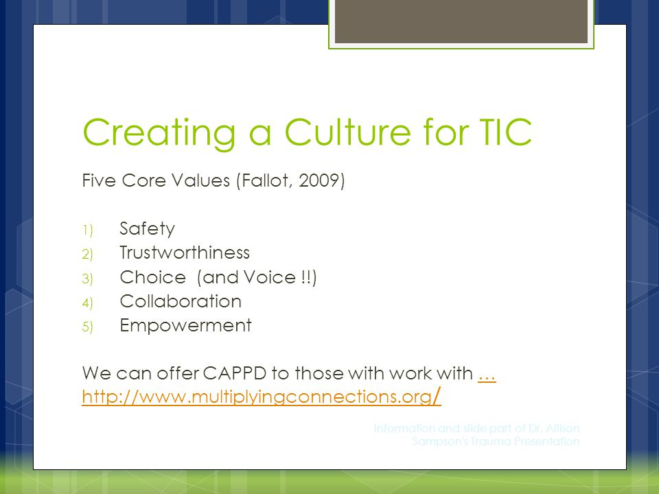 Creating a Culture for TIC
