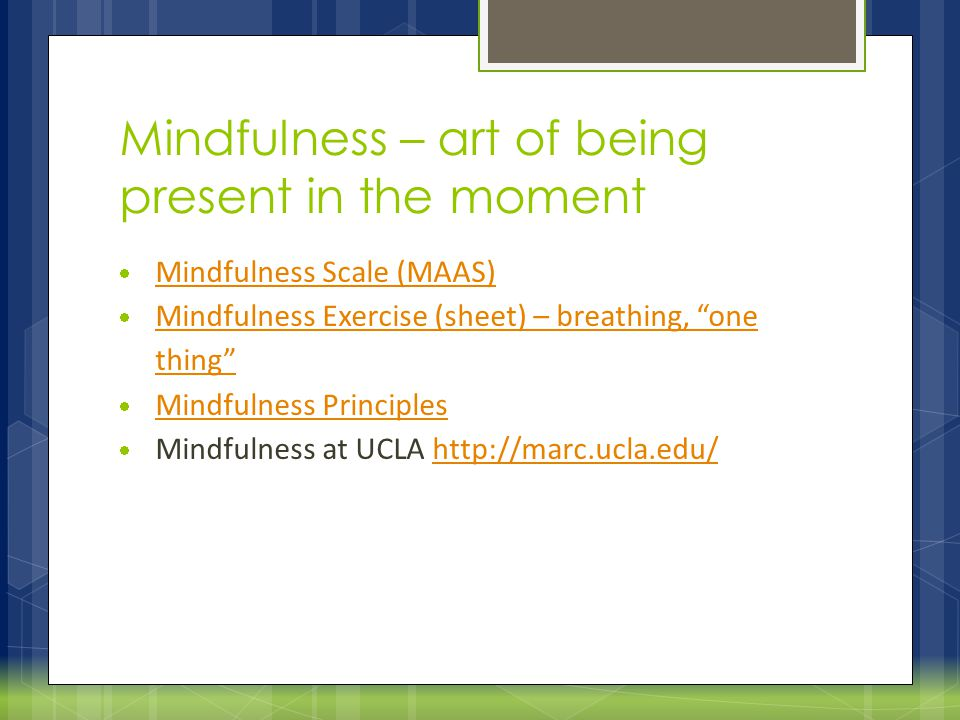 Mindfulness – art of being present in the moment