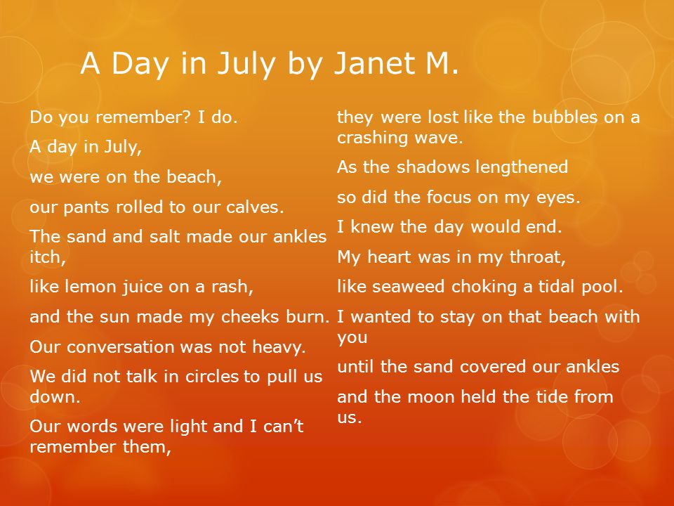A Day in July by Janet M.
