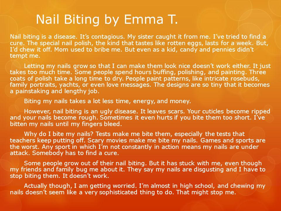 Nail Biting by Emma T.