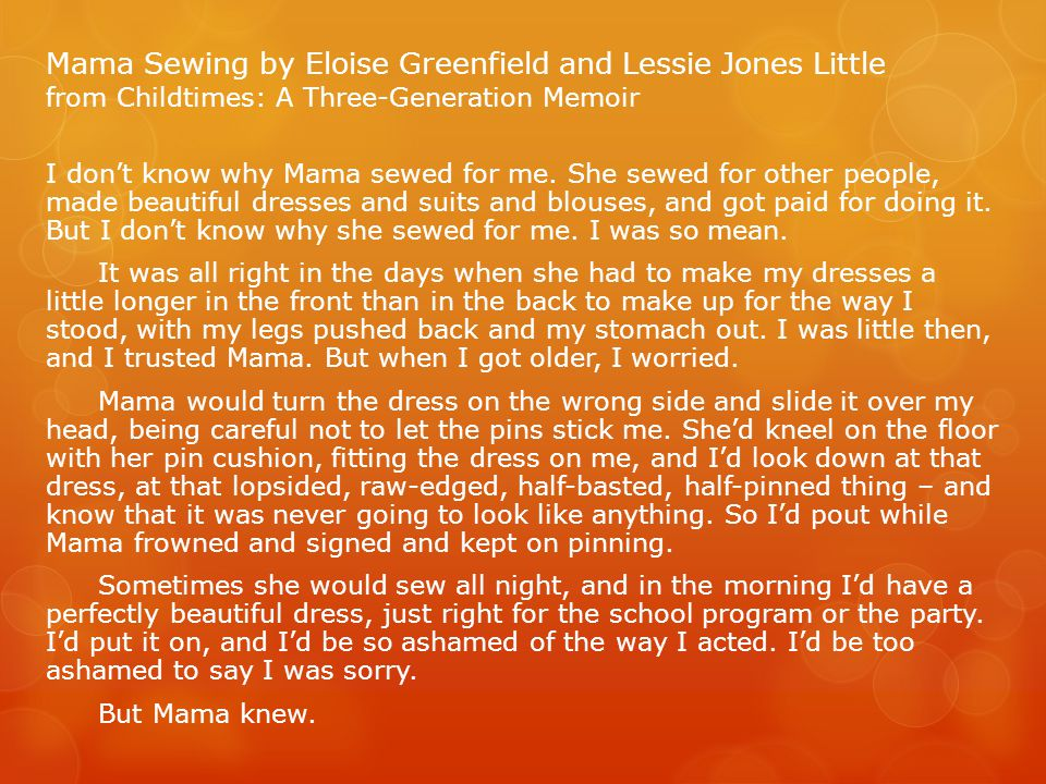 Mama Sewing by Eloise Greenfield and Lessie Jones Little from Childtimes: A Three-Generation Memoir