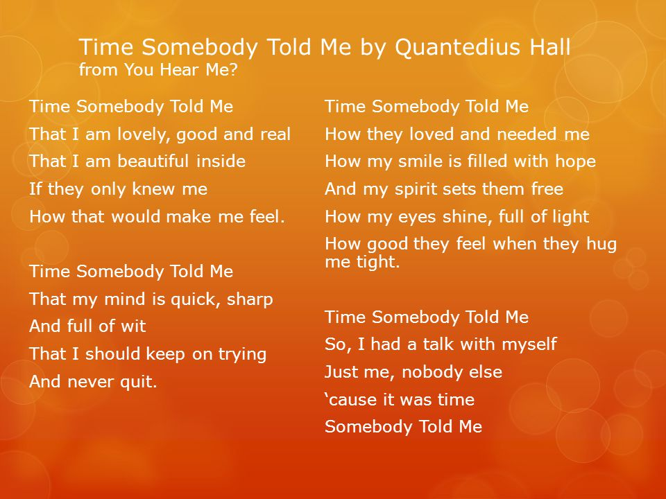 Time Somebody Told Me by Quantedius Hall from You Hear Me