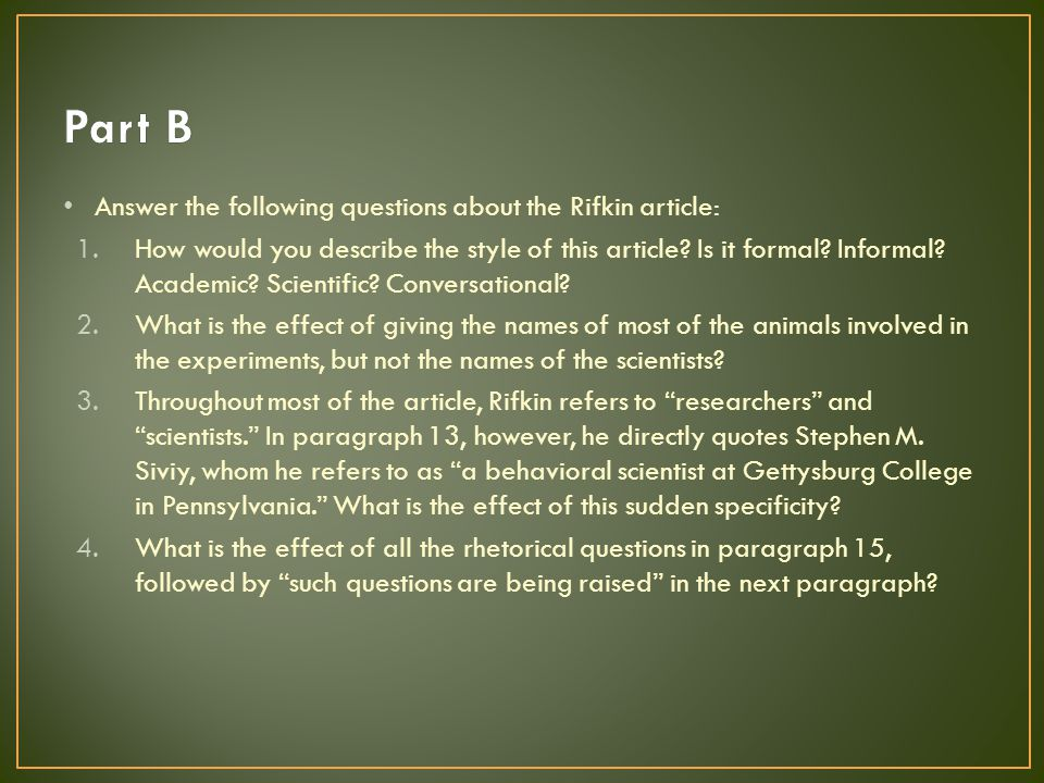 Part B Answer the following questions about the Rifkin article: