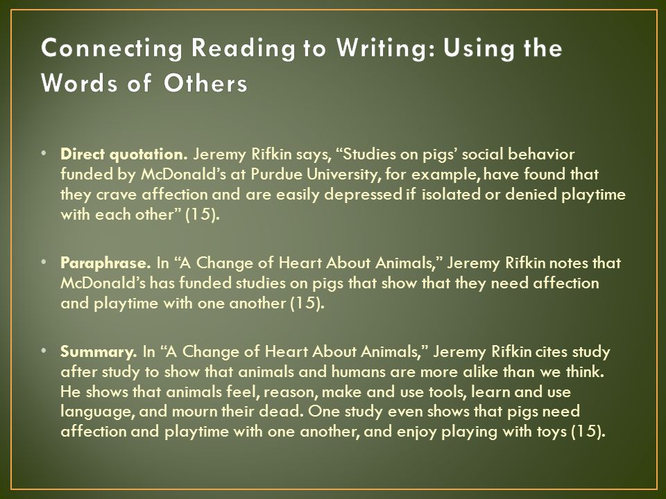 Connecting Reading to Writing: Using the Words of Others