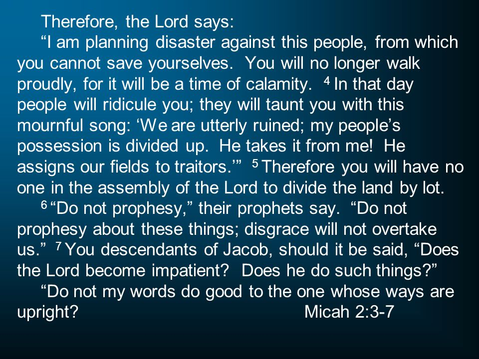 Therefore, the Lord says: