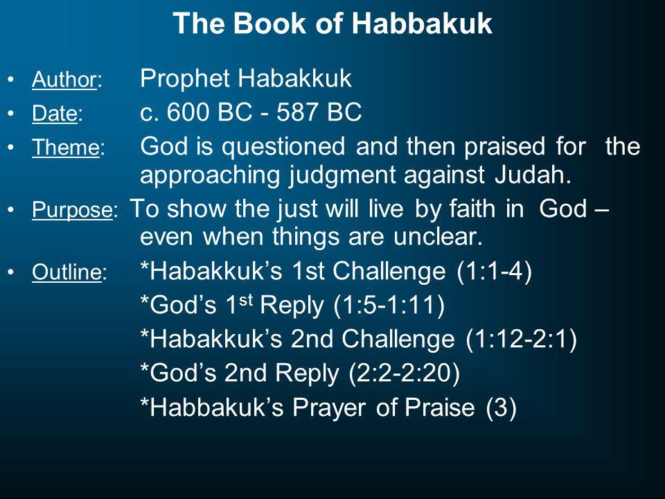 The Book of Habbakuk *God's 1st Reply (1:5-1:11)