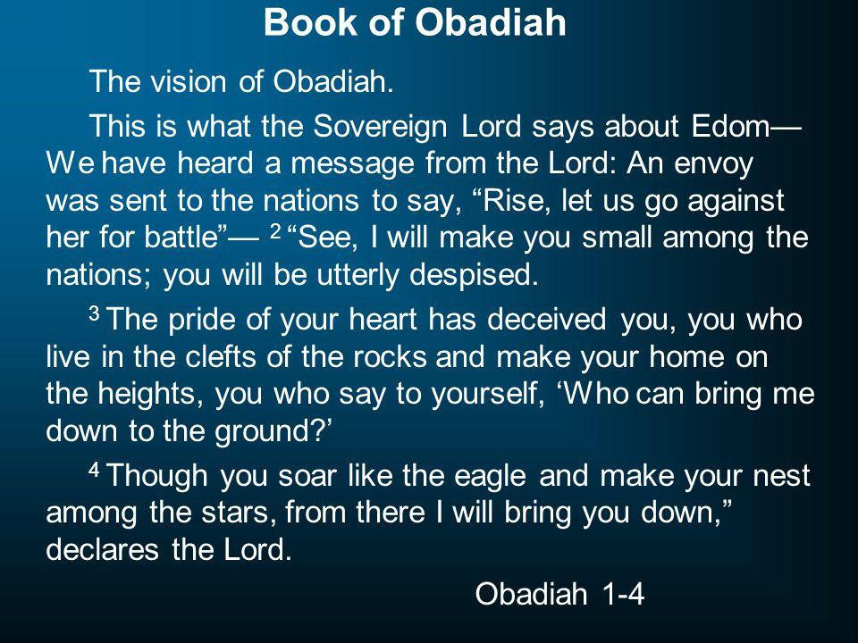 Book of Obadiah The vision of Obadiah.