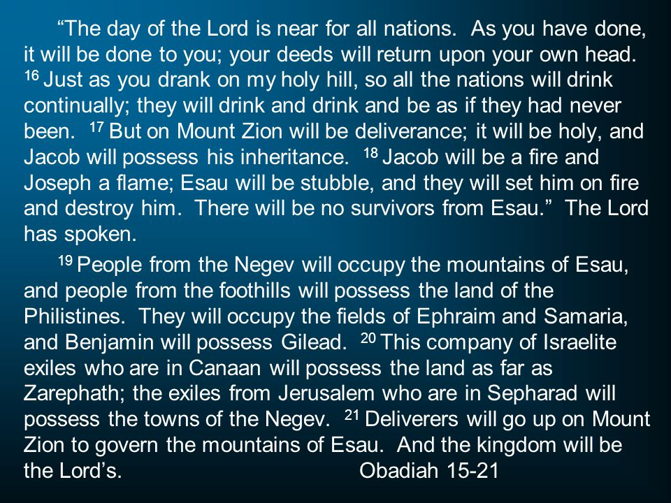 The day of the Lord is near for all nations