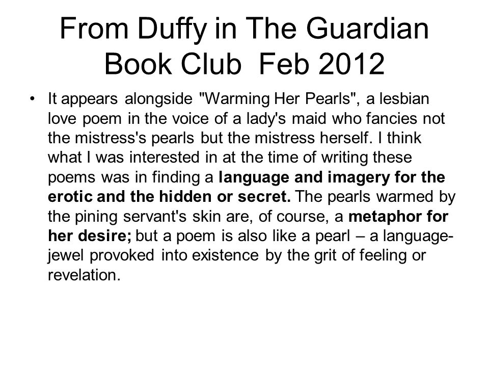 From Duffy in The Guardian Book Club Feb 2012