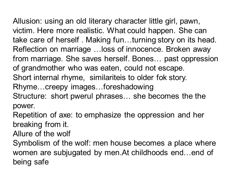 Allusion: using an old literary character little girl, pawn, victim