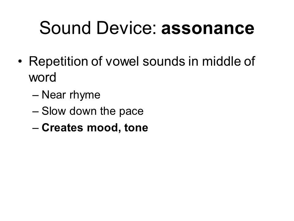 Sound Device: assonance