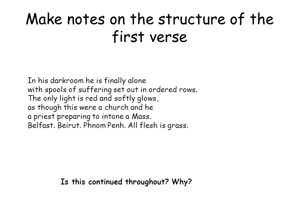 Make notes on the structure of the first verse