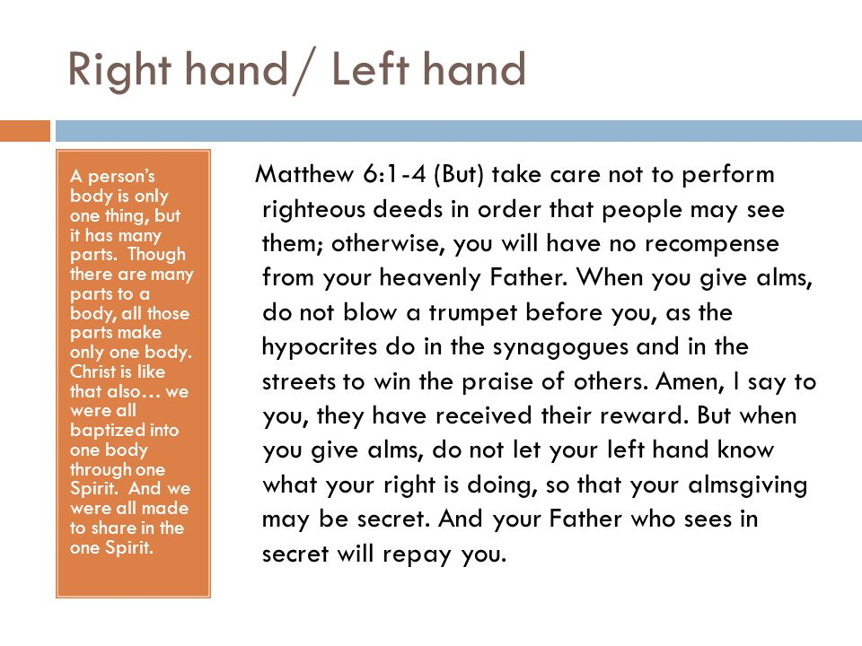 Right hand/ Left hand