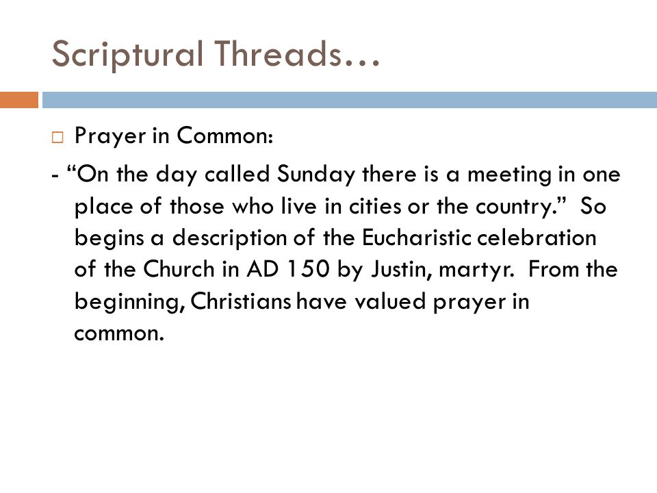 Scriptural Threads… Prayer in Common: