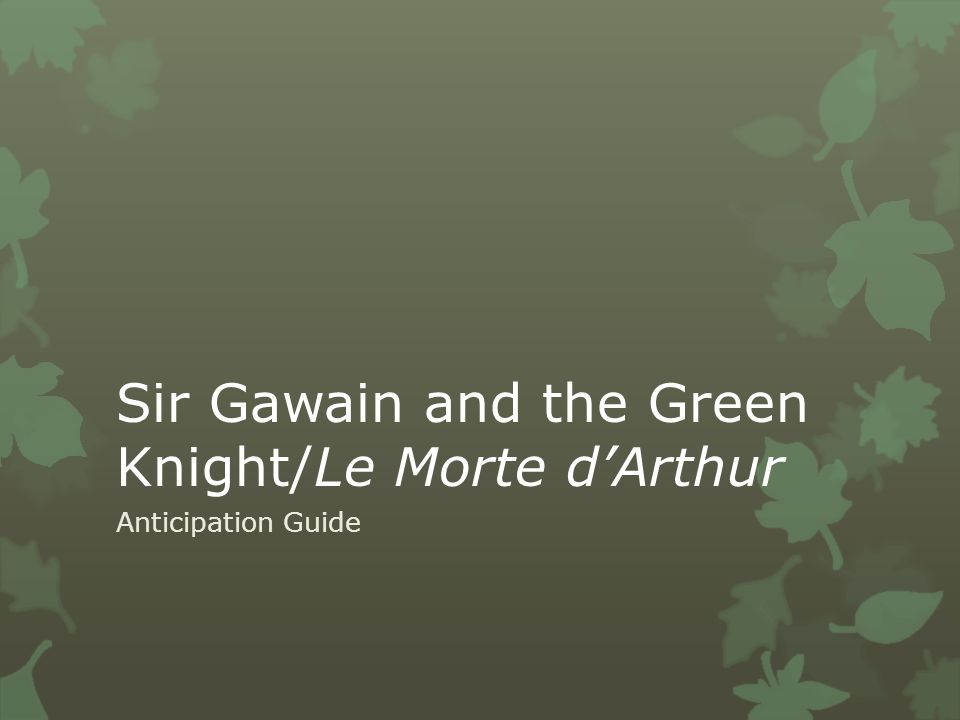 Sir Gawain and the Green Knight/Le Morte d'Arthur