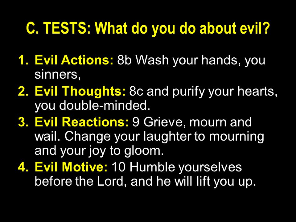 C. TESTS: What do you do about evil