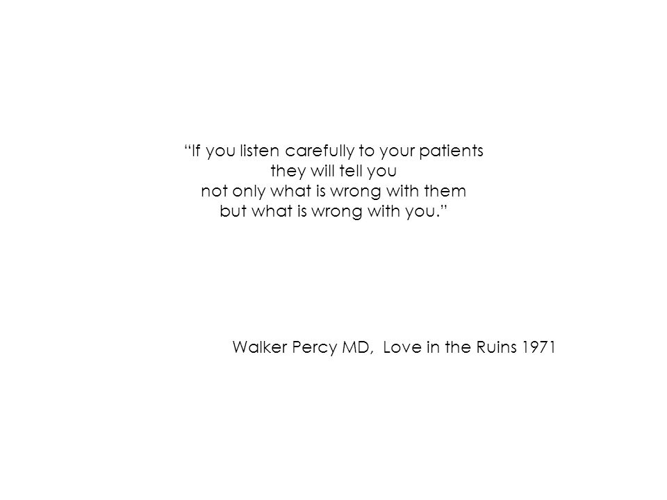Walker Percy MD, Love in the Ruins 1971