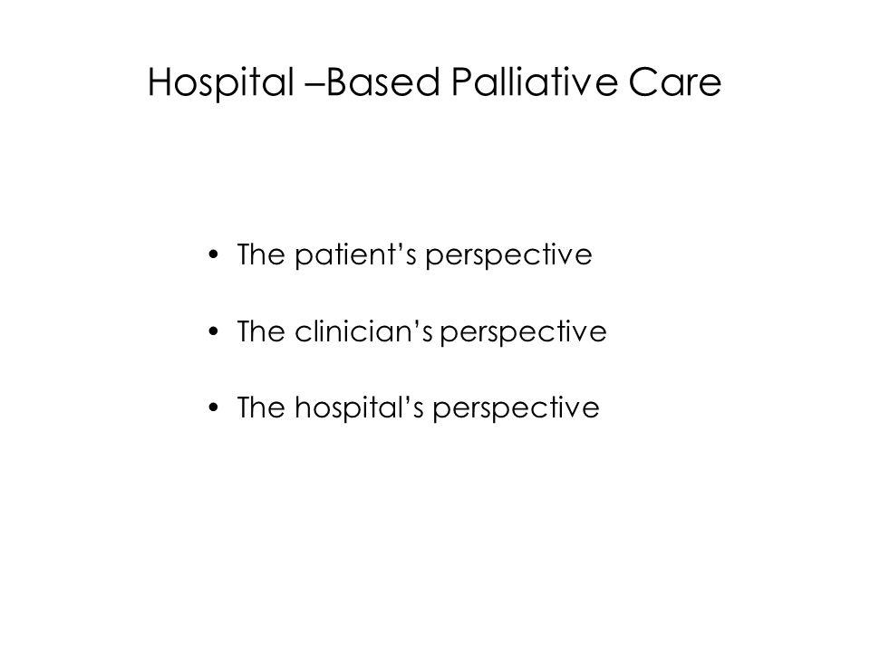 Hospital –Based Palliative Care